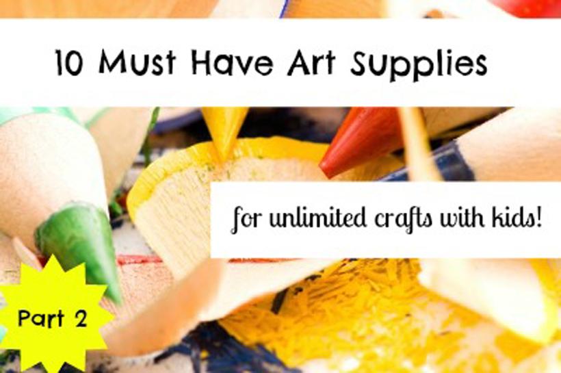 10 must have art supplies part 2 hero