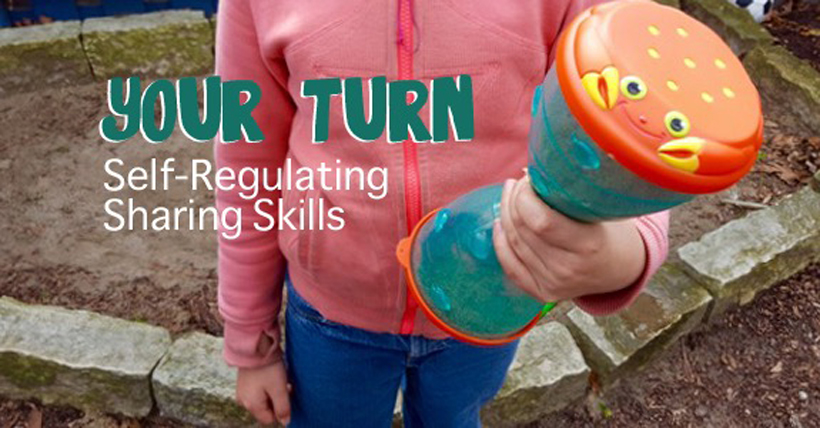 Your turn to share self regulation skills