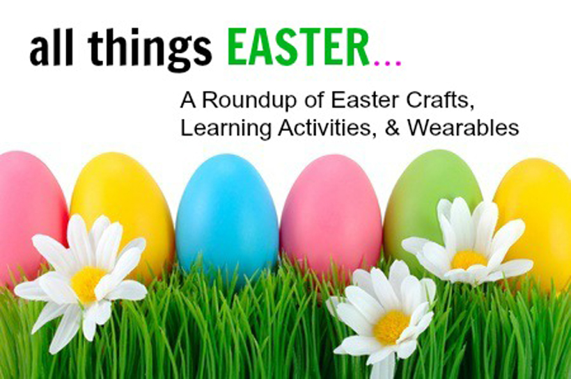 All Things Easter Roundup