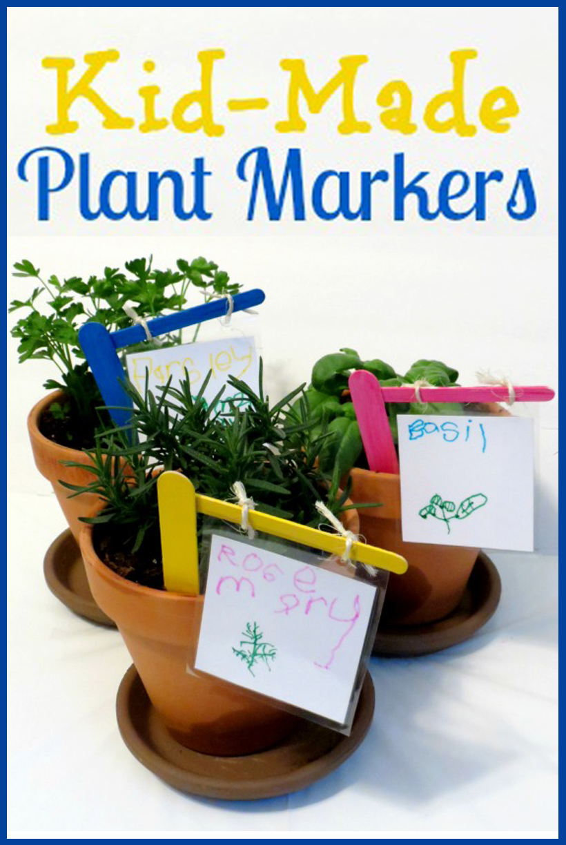 Gardening with Kids Kids Made Plant Markers