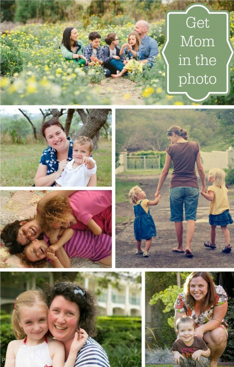 Tips for Getting Mom in Photos
