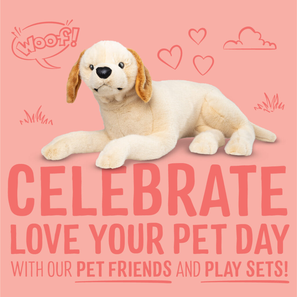 Celebrate Love Your Pet Day with our pet friends and play sets!