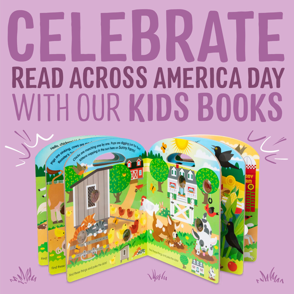 Celebrate Read Across America Day with our books for kids of all ages!