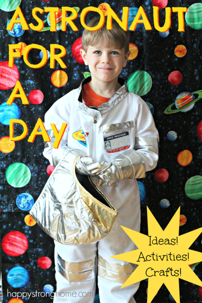 Be an Astronaut! *Our Be an Astronaut for a Day adventure was so much fun, we'll likely spend the next month discussing, learning, and playing more astronaut games!