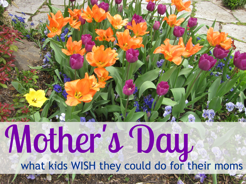 Kids Speak What They WISH They Could Do for Mom